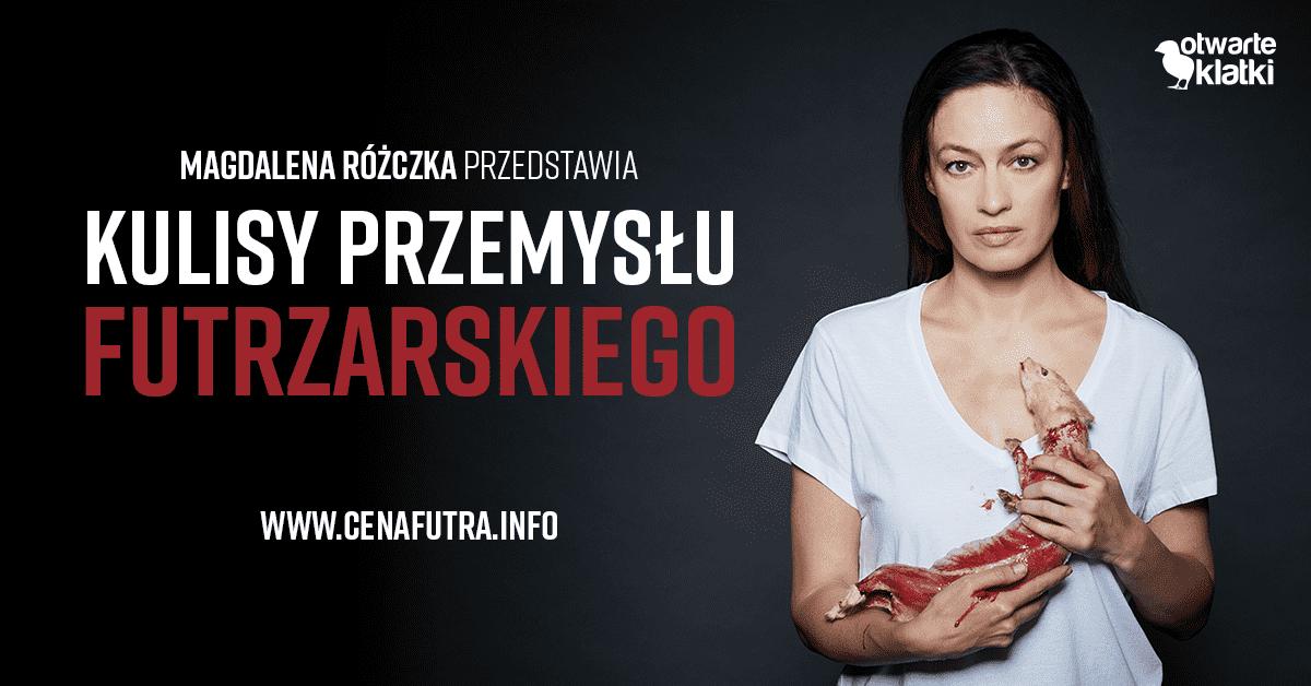 Magdalena Różczka dla Fundacji Viva! w kampanii Otwarte klatki.