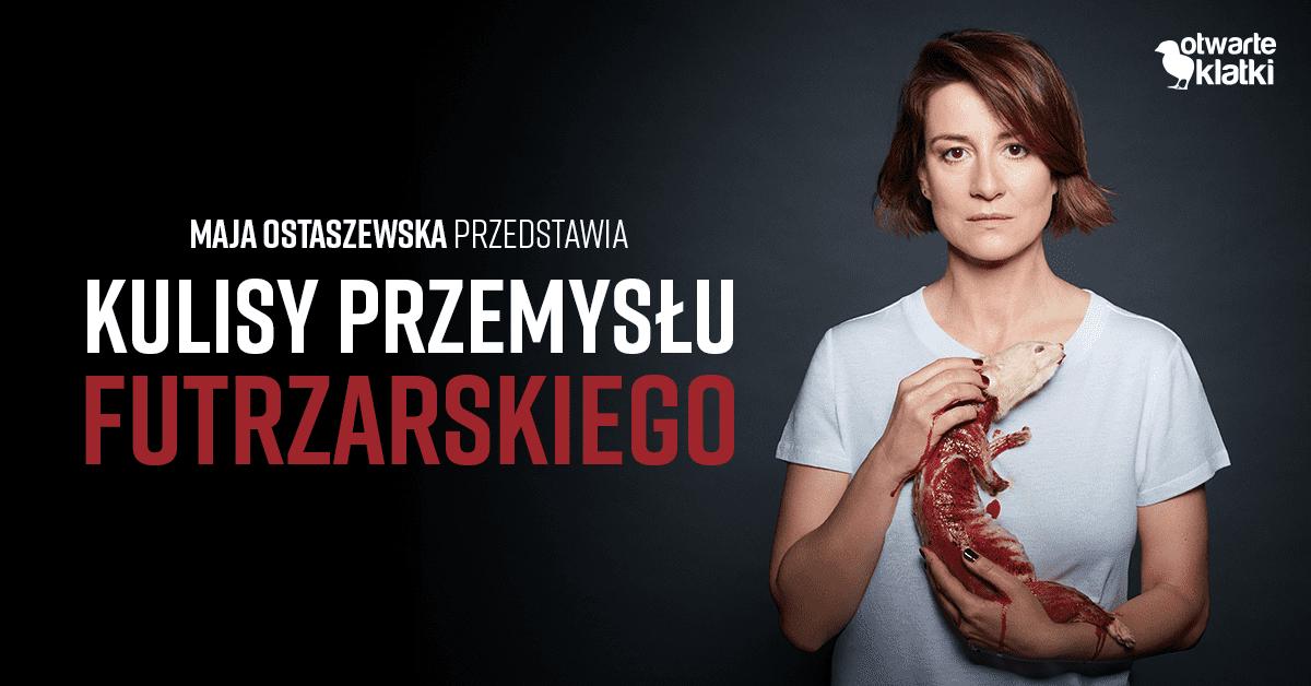 Maja Ostaszewska dla Fundacji Viva! w kampanii Otwarte klatki.
