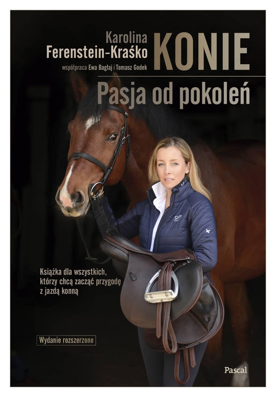 """Okładka książki """"Konie. Pasja od pokoleń"""" Karoliny Ferenstein-Kraśko."""