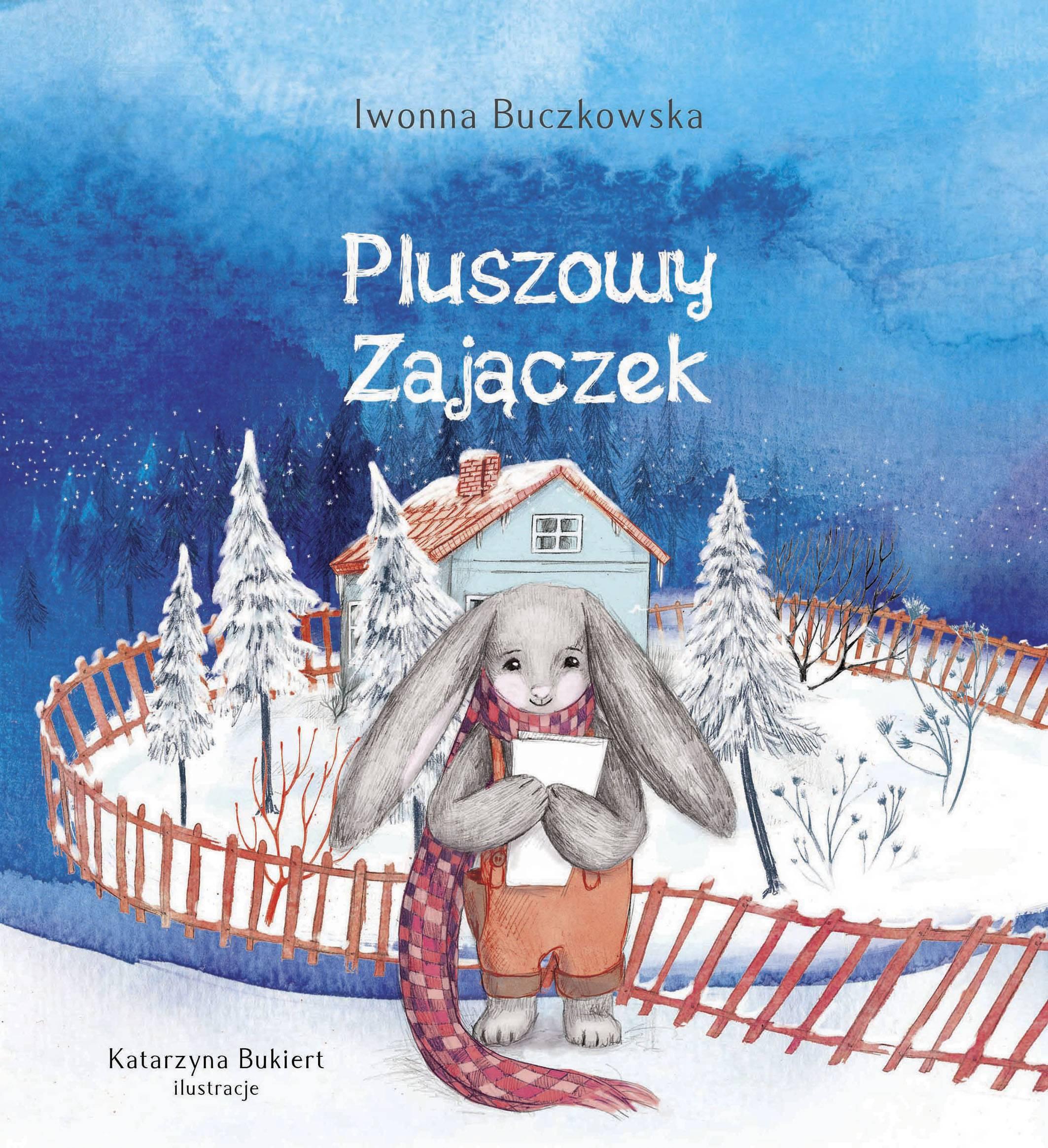 Bajki dla dzieci Iwonny Buczkowskiej: okładka Pluszowego zajączka.