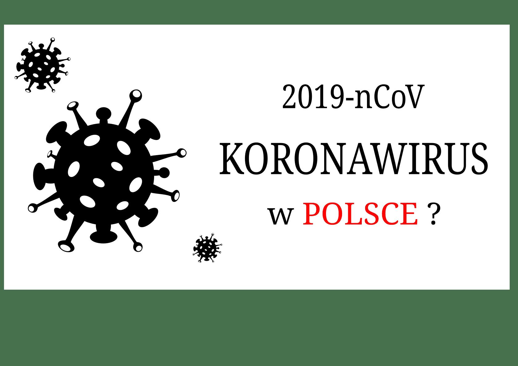 Koronawirus w Polsce - czy jest się czego bać?